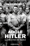 Adolf Hitler la séduction du diable