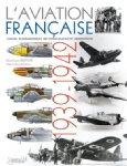 L'aviation Francaise 1939 - 1942