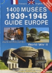 1400 musées 1939-1945 guide Europe