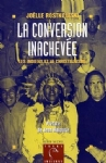 La conversion inachevée