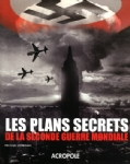 Les plans secret de la seconde guerre mondiale
