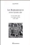 Les barbaresques sous Louis XIV