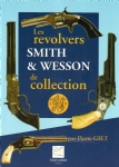 Les revolvers smith et wesson de collection