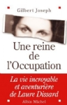 Une reine de l'occupation